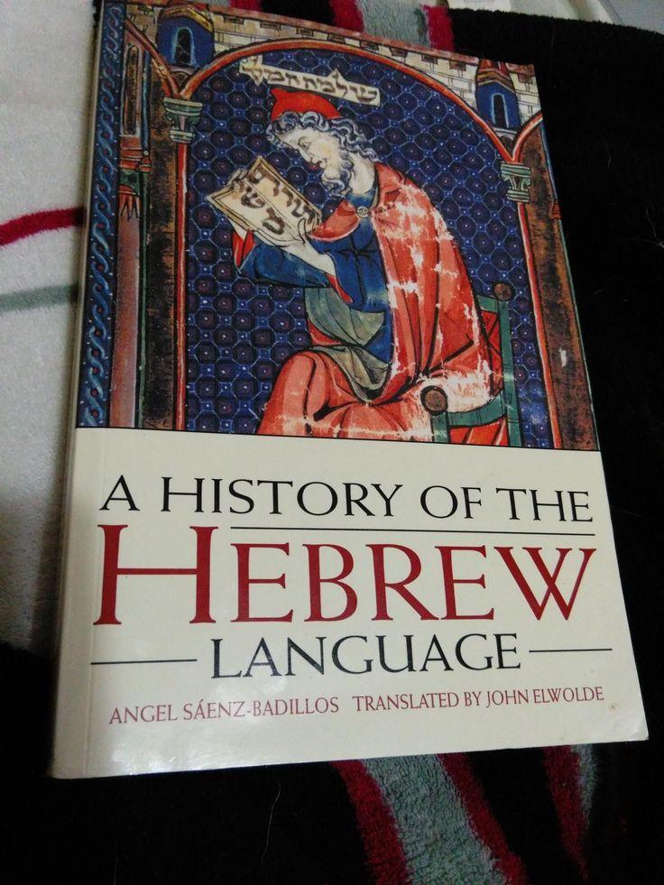 A History of the Hebrew Language (1996), es la edición inglesa de HISTORIA DE LA LENGUA HEBREA, de Angel Sáenz-Badillos.  Lo publica Cambridge University Press