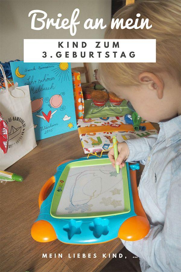 Brief An Mein Kind Zum 3 Geburtstag Kinder Mein Liebes Kind