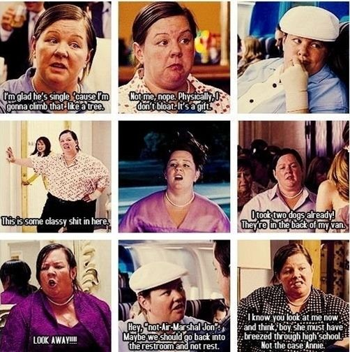 The more I watch this movie and see her quotes the more I realize Im That bridesmaid. - Click image to find more humor Pinterest pins