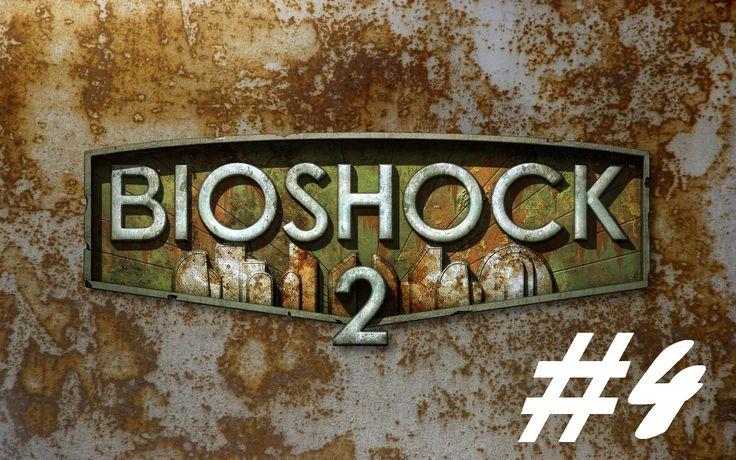BioShock 2 - Incinerate! [Part 4]