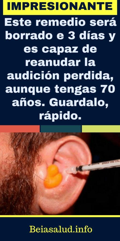 Este remedio será borrado y 3 días y es capaz de reanudar la audición perdida, aunque tengas 70 años. Guardalo, rápido.  – Remedios caseros
