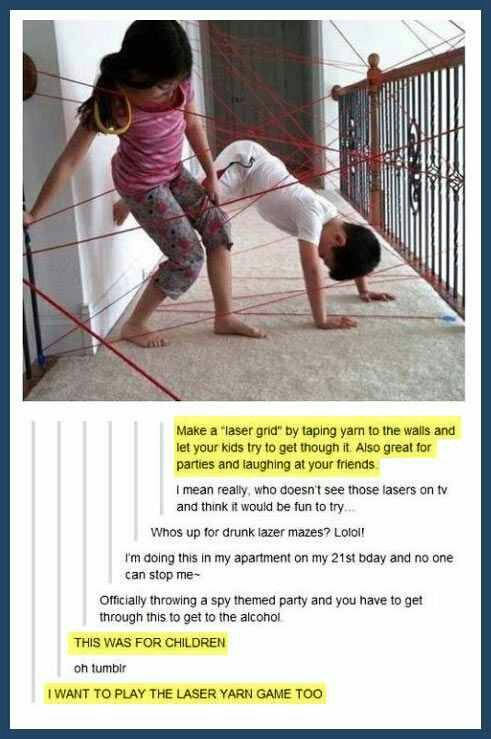"""Make a """"laser grid"""" by taping yarn to the walls and let your kids try to get through it."""