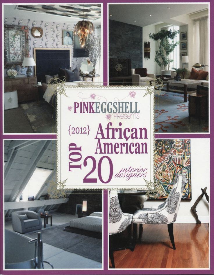 15 Best Interior Designers Images On Pinterest African Americans Home Ideas And Black Interiors