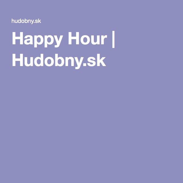Happy Hour   Hudobny.sk
