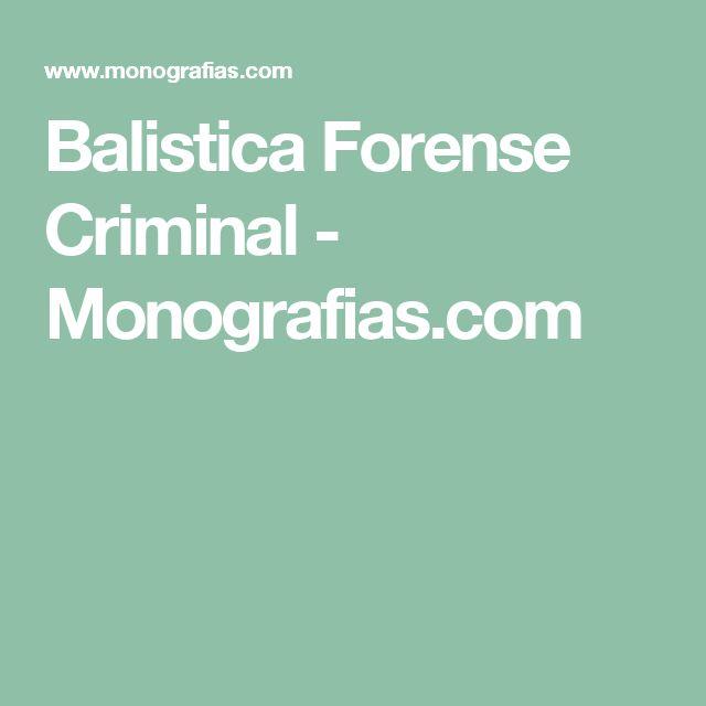 Balistica Forense Criminal - Monografias.com