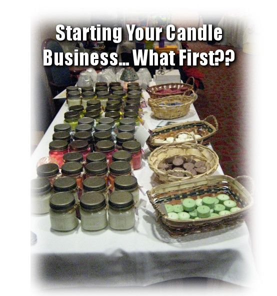 Starting Your Candle Business What First Business Pinterest
