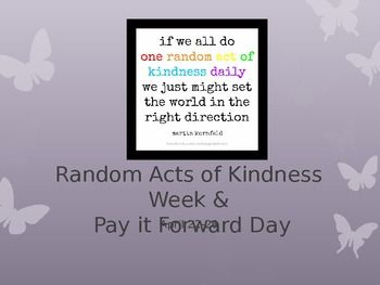 random acts of kindness ideas link to pay it forward video links to blogs with printables. Black Bedroom Furniture Sets. Home Design Ideas