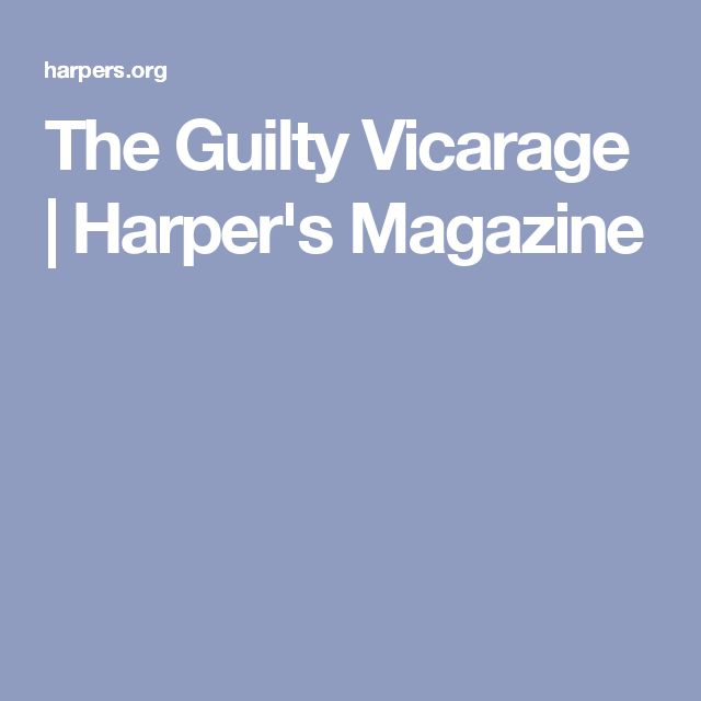The Guilty Vicarage   Harper's Magazine
