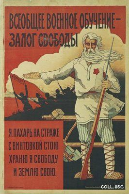 """""""A general military training is a safeguard for freedom,"""" 1919.  In the years following 1917, the Soviet Union is torn by a bloody civil war between the 'Reds' (the communists) and the 'Whites'. This poster calls for the farmers to fight on the side of the Reds."""