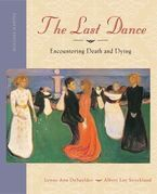 the last dance encountering death and dying Learn death and dying with free interactive flashcards choose from 500 different sets of death and dying flashcards on quizlet.
