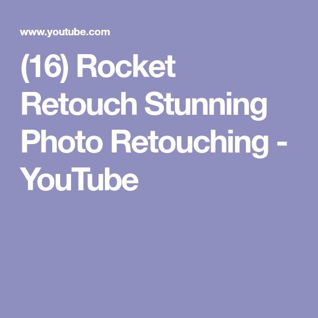 (16) Rocket Retouch Stunning Photo Retouching - YouTube