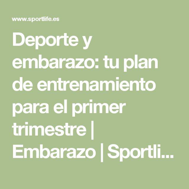 Deporte y embarazo: tu plan de entrenamiento para el primer trimestre   Embarazo   Sportlife.es