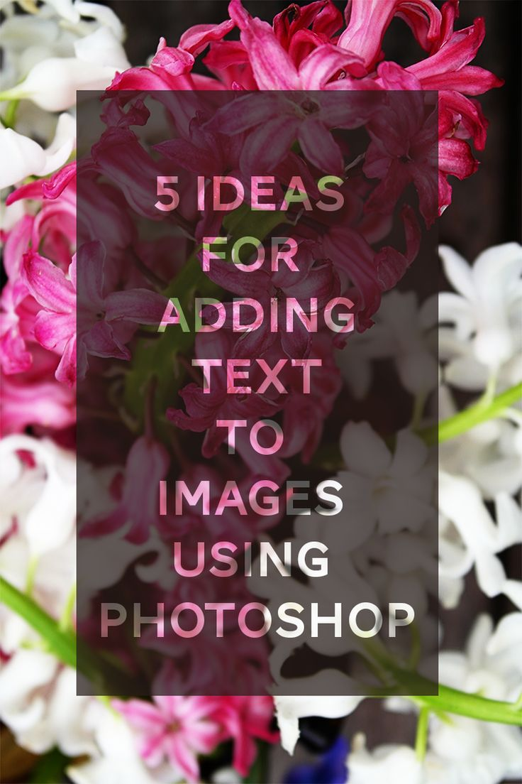 5 ideas for adding text to images using Photoshop. Great tutorial for making cards and/or postcards.