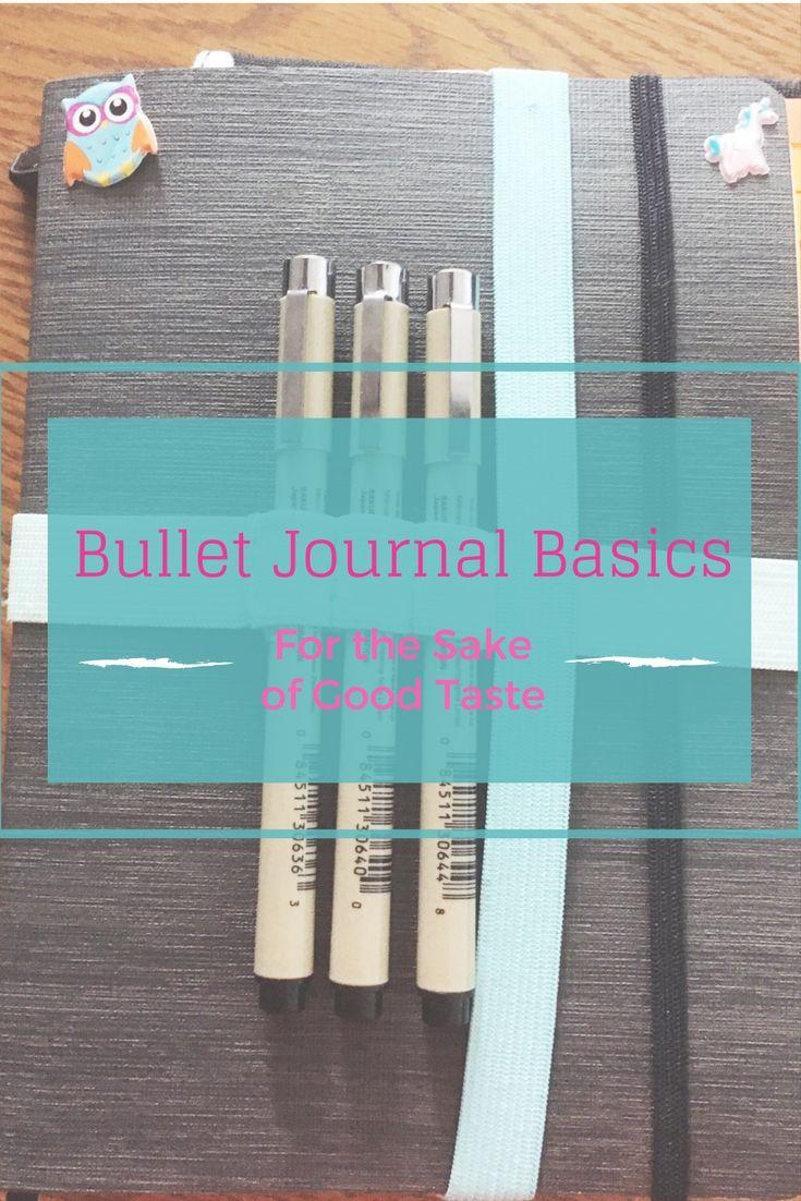 Bullet Journal Basics | For the Sake of Good Taste