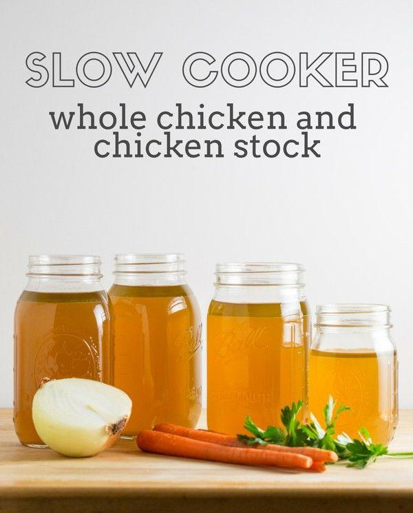 Slow cooker whole chicken and chicken stock - delicious, healthy, and ...