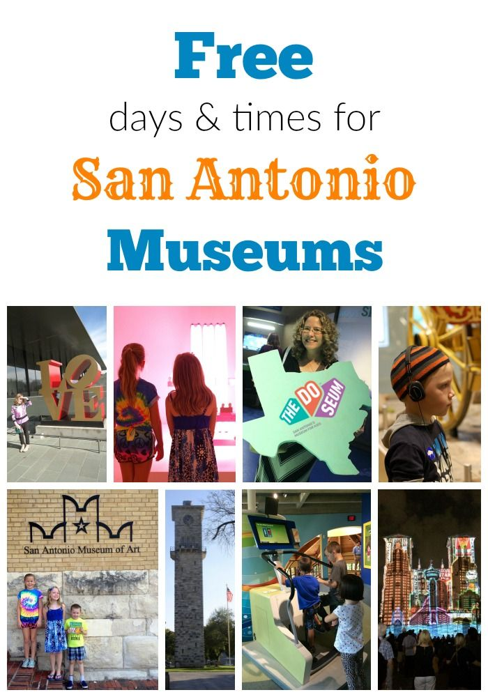 Free days and times for San Antonio museums