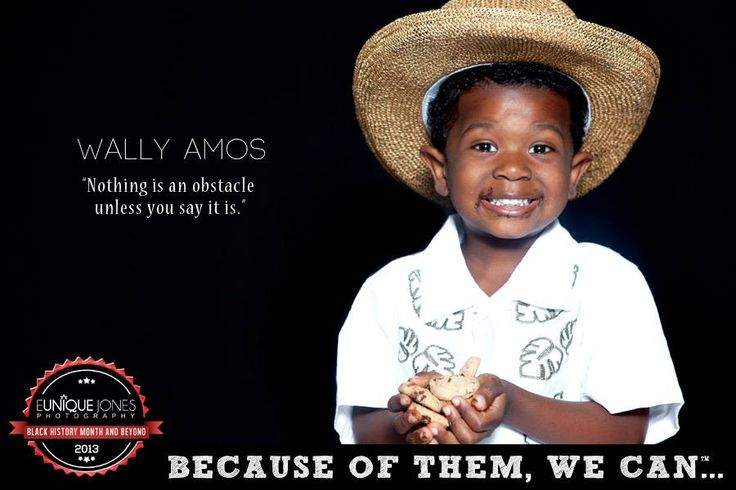 """Eunique Jones Gibson's 'Because of Them, We Can' Campaign (Wallie Amos of """"Famous Amos"""" cookies!)"""