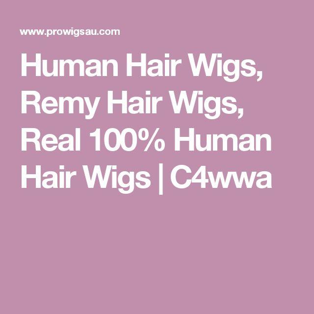 Human Hair Wigs, Remy Hair Wigs, Real 100% Human Hair Wigs | C4wwa