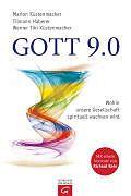 Gott 9.0 - Marion Küstenmacher, Tilmann Haberer, Werner Tiki Küstenmacher - Buch kaufen | exlibris.ch