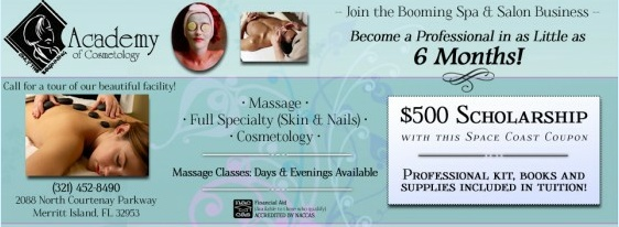 Unbelievable Opportunity With The Academy Of Cosmetology In Merritt Island FL. Join The Booming Spa & Salon Business And Become A Fully Trained professional In As Little As 6 Months With A Special $500 Scholarship With Space Coast Coupons! http://spacecoastcouponsofbrevard.com/coupons/academy-of-cosmetology