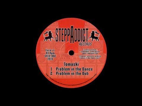"Tomaski - Problem In The Dance Reggae \ Instrumental Dub 10"" (P)2015 Steppaddict Records France A2: https://youtu.be/avguyNJFc0k"