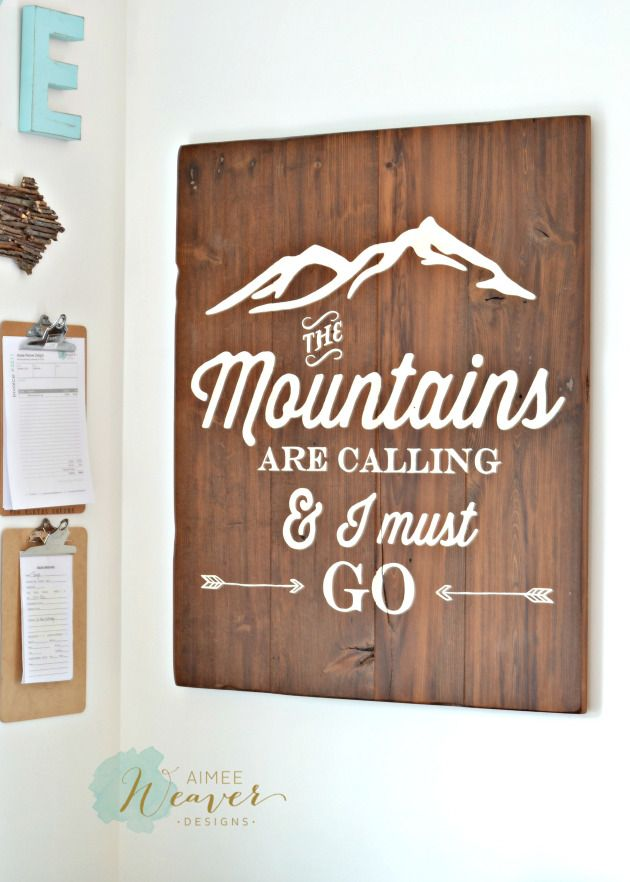 Wood Sign Design Ideas 17 best ideas about homemade wood signs on pinterest homemade signs pallet projects signs and welcome signs The Mountains Are Calling And I Must Go Wood Sign By Aimee Weaver Designs