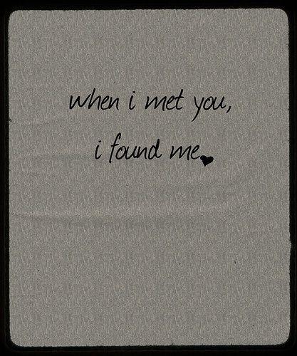 When I met you..
