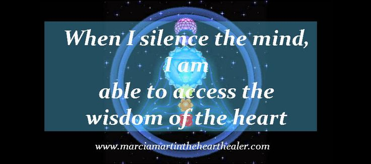 When I silence the mind, I am able to access the wisdom of the heart. Meditation, Heart, Spirituality, Enlightenment