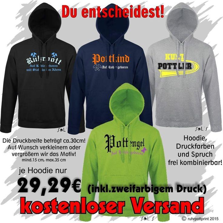 Ruhrpott - Spruch  Hoodie / Kapuzenpullover mit Flexdruck individuell gestaltbar #hoodie #pulli #shirt #liebe #love #druck #individuell #print #deins #black #ruhrpottprint #warm #ruhrpott #stadt #Pullover  #oberhausen #duisburg #dortmund #mülheim #gelsenkirchen #essen #bottrop