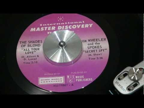 SHADES OF BLOND (a.k.a. 49th PARALLEL) - All Your Love - 1966 - INTERNAT...