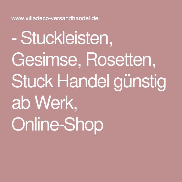 Best Stuckleisten Gesimse Rosetten Stuck Handel g nstig ab Werk Online Shop
