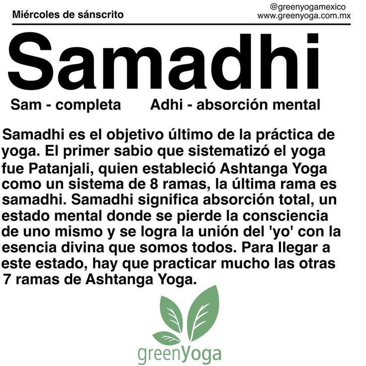 Hoy es miércoles de sánscrito y la palabra de hoy es #Samadhi Los invitamos a compartir sus imágenes y pensamientos del tema de hoy en redes sociales con los hashtags #miercolesdesanscrito y #greenyogamexico #namaste #yoga #yogatodoslosdias #ashtangayoga #eightlimbs #eightlimblife #sanskritwednesday #sanskrit #sanscrito #filosofiayogui #yogiphilosophy #yogafueradelmat #yogaentodoslados #yogaenlavidadiaria #meditacion #meditate #zen #instazen #ochoramas #patanjali #GreenYoga #greenyogamexico