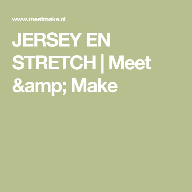 JERSEY EN STRETCH | Meet & Make