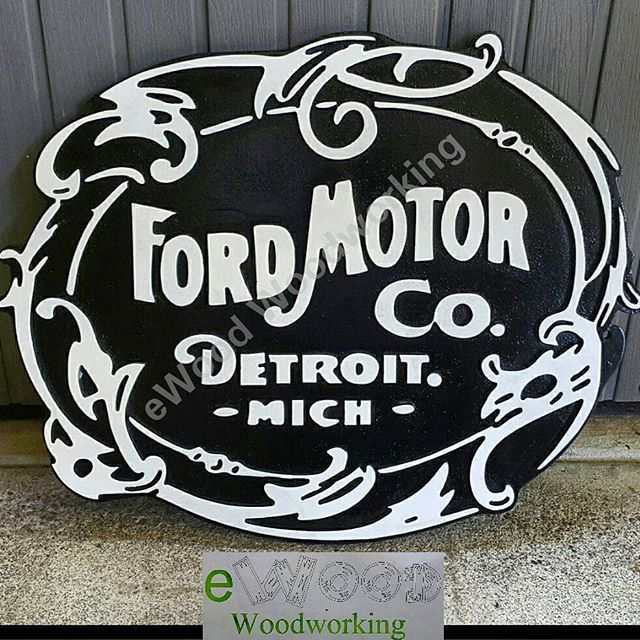 This Is A Sign I Made Of The Original Ford Company Logo Just Got Painted