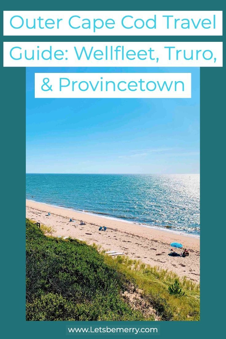 Outer Cape Code Travel Guide for Provincetown, Truro and