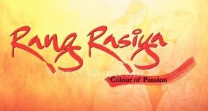 Theatrical Trailer Of Rang Rasiya Releases   StarsCraze