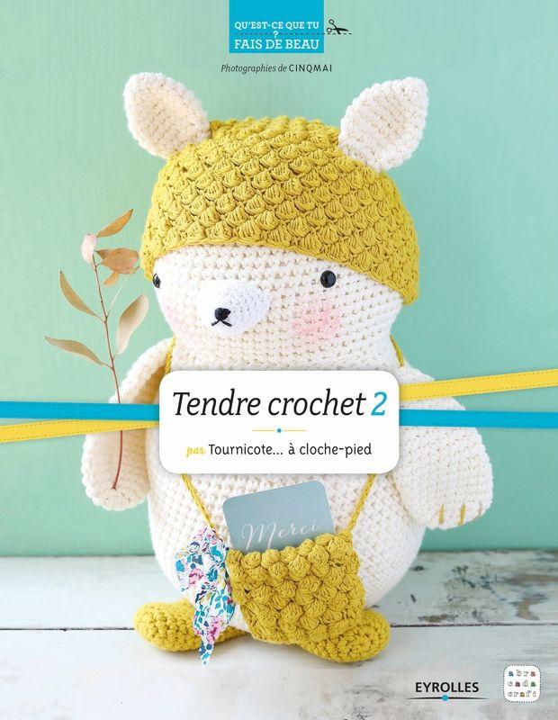 Tendre crochet Tome 2 by Tournicote... à cloche pied