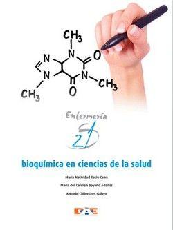 Bioquímica en ciencias de la salud. Madrid: Paradigma; 2012