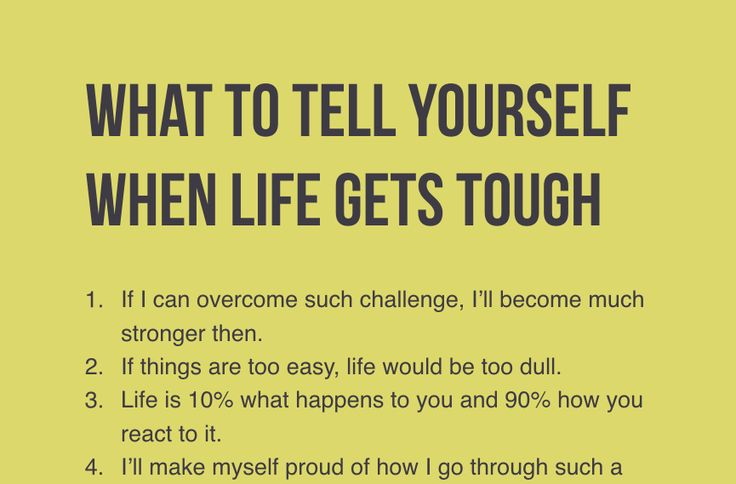 What would you do when life gets tough?