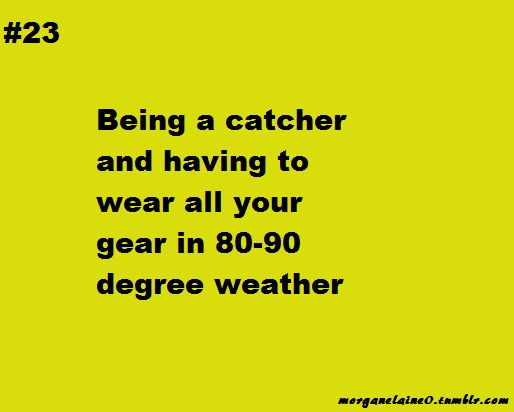 Better than catching when it is freezing!