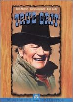 True Grit...yes I like John Wayne
