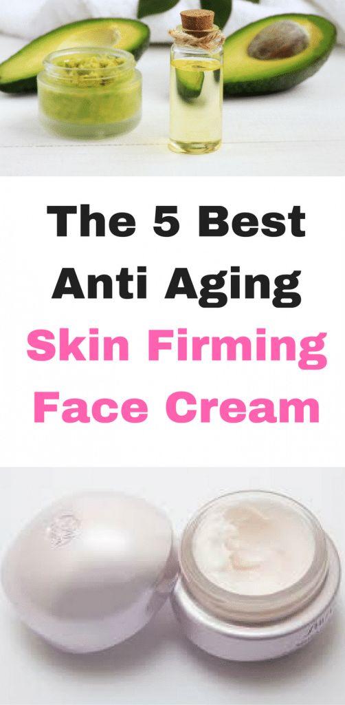 The 5 Best Anti Aging Skin Firming Face Cream