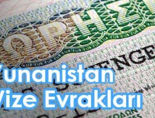 Yunanistan vizesi için gerekli evrakların tam ve güncel listesi.