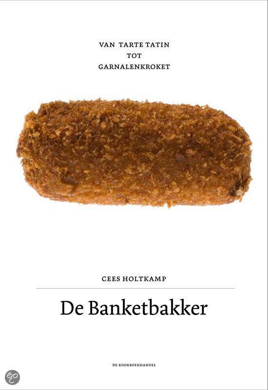 bol.com | De banketbakker, Cees Holtkamp & Jonah Freud | 9789080568457 | Boeken