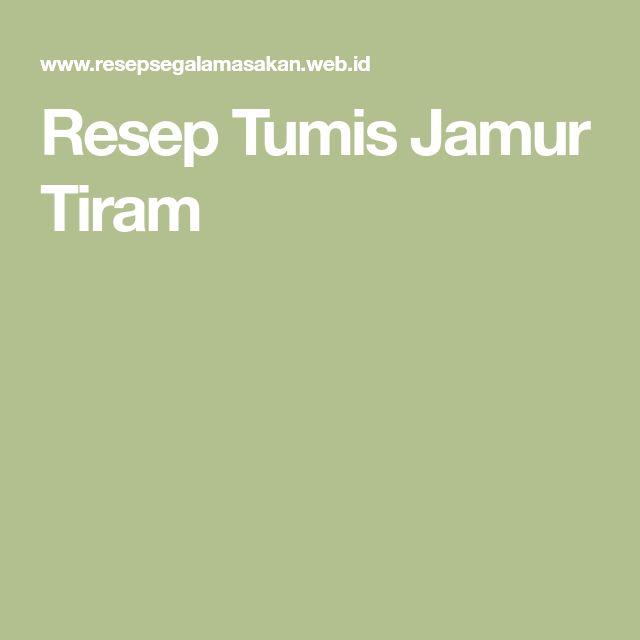 Resep Tumis Jamur Tiram