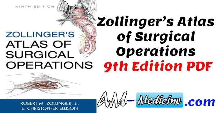 Zollinger S Atlas Of Surgical Operations 9th Edition Pdf Free Pdf