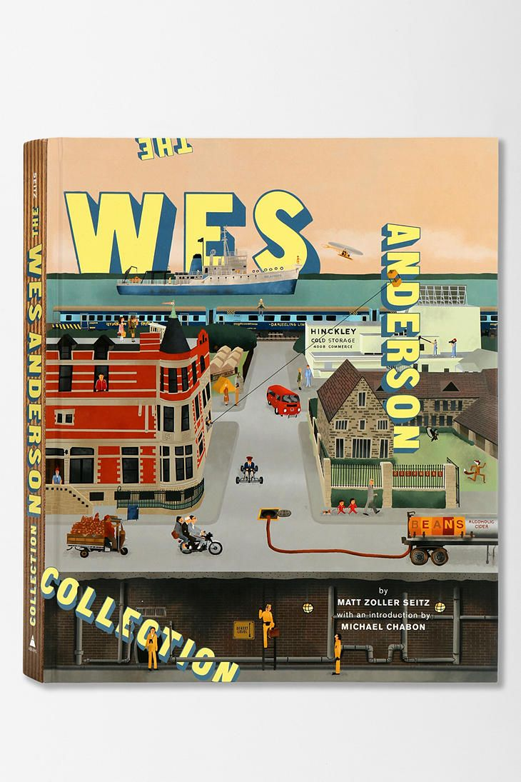 The wes anderson collection by matt zoller seitz urban outfitters artworks and wes anderson - Wes anderson coffee table book ...