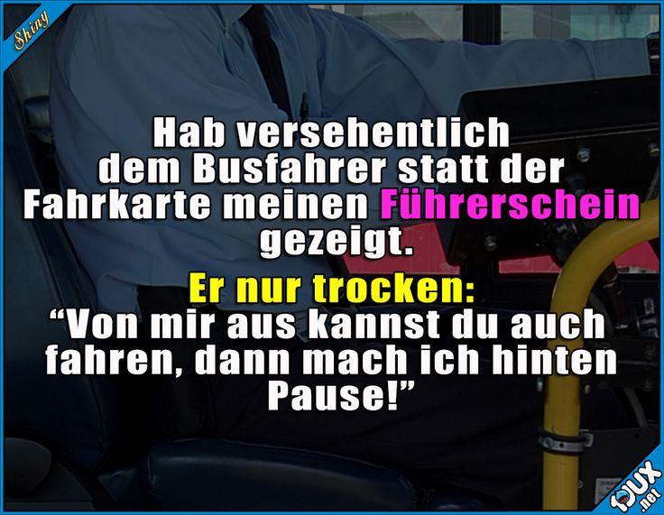 Ich wollte schon immer mal Bus fahren! #Busfahrer #Manni #lustig #Humor #Sprüche #lustigeBilder #lachen #Memes
