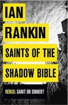 Saints of the Shadow Bible by Ian Rankin – review | Books | The Observer