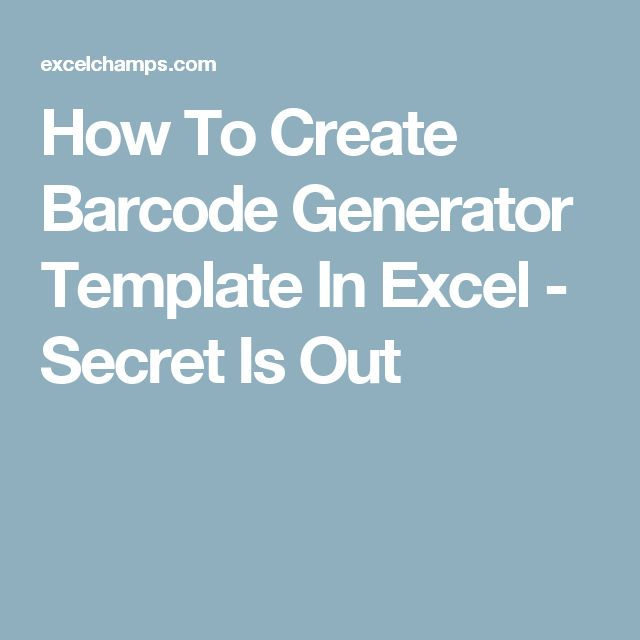 How To Create Barcode Generator Template In Excel - Secret Is Out